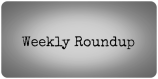 weekly-round-up
